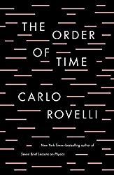 The Order of Time (A Brain Stretching Book: Reading Material for the Holidays)