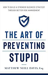 The Art of Preventing Stupid
